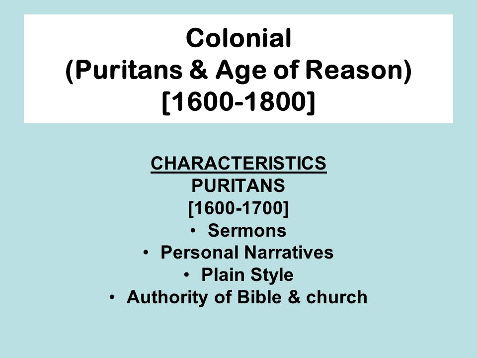 Colonial (Puritans & Age of Reason) [1600-1800]
